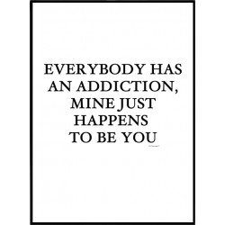 An Addiction Poster