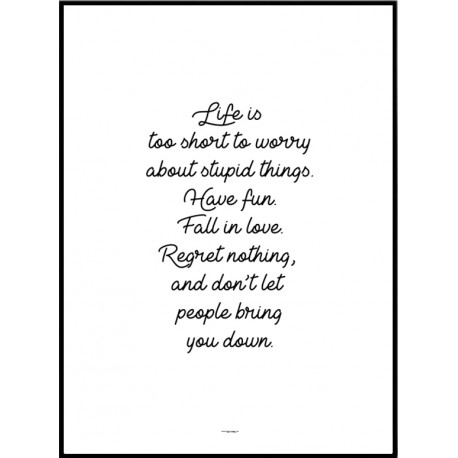 Life Is Too Short Too