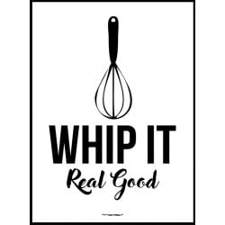 Whip It Real Good