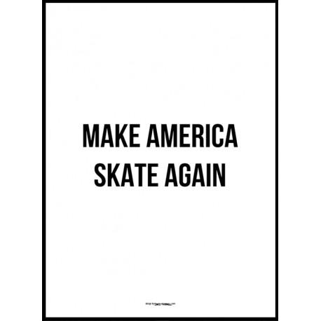 Skate Again Poster