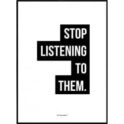 Stop Listening