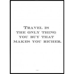 Travel Rich Poster