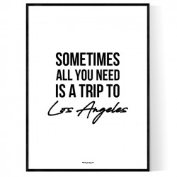 Trip To Los Angeles