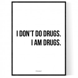 I Am Drugs Poster