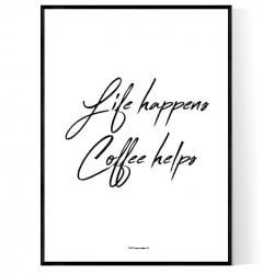Life Happens Poster