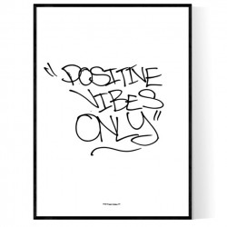 Positive Vibes Only II