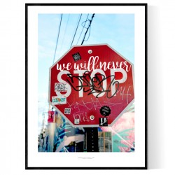 We Will Never Stop Poster