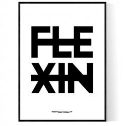 Flexin Poster