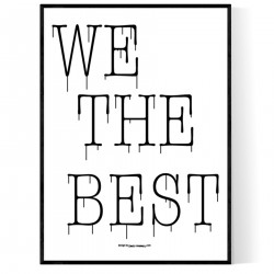 We The Best Poster
