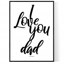 I Love My Dad Poster