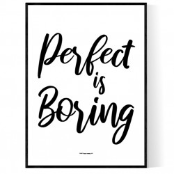 Perfect Is Boring Poster