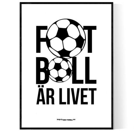 Fotboll Är Livet Poster