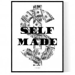 Self Made Dollar Poster