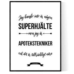 Apotekstekniker Hjälte Poster