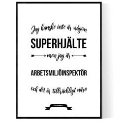 Arbetsmiljöinspektör Hjälte Poster