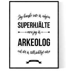 Arkeolog Hjälte Poster