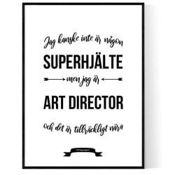 Art Director Hjälte Poster
