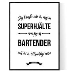 Bartender Hjälte Poster