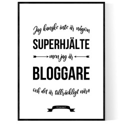 Bloggare Hjälte Poster