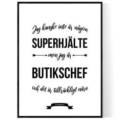 Butikschef Hjälte Poster