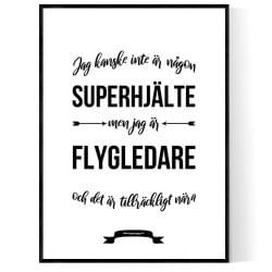 Flygledare Hjälte Poster