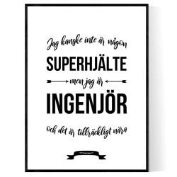 Ingenjör Hjälte Poster