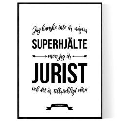 Jurist Hjälte Poster