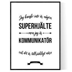 Kommunikatör Hjälte Poster