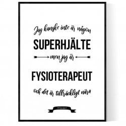 Fysioterapeut Hjälte Poster