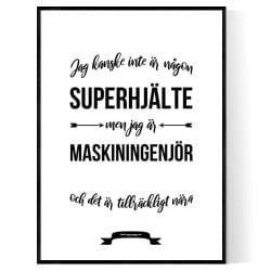 Maskiningenjör Hjälte Poster