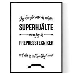 Prepresstekniker Hjälte Poster