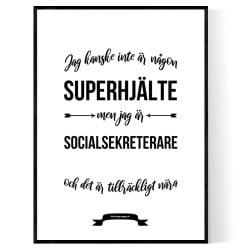 Socialsekreterare Hjälte Poster