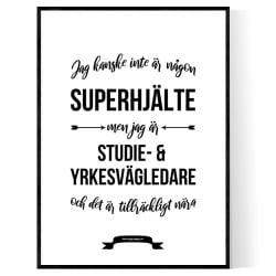 Studie- och yrkesvägledare Hjälte Poster
