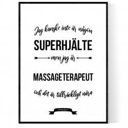 Massageterapeut Hjälte Poster