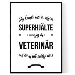 Veterinär Hjälte Poster