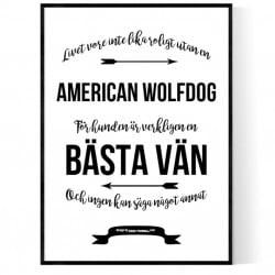 Livet Med American Wolfdog Poster