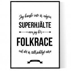 Folkrace Hjälte Poster
