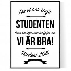För Vi Har Tagit Studenten Poster