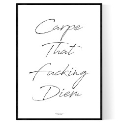 Carpe That Fucking Diem Poster