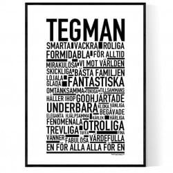 Tegman Poster