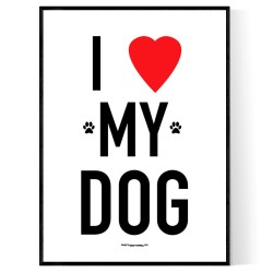 I Love My Dog 2 Poster