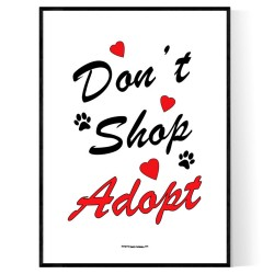 Dont Shop Adopt Poster