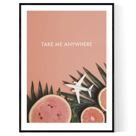 Take Me Anywhere Now Poster