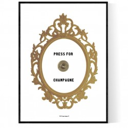 Press For Champagne Poster