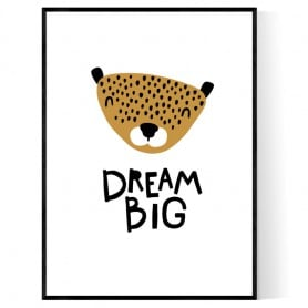 Dream Big Baby Poster