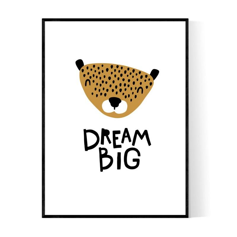 Dream Big Baby Poster