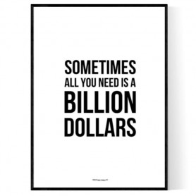Billion Dollar Poster