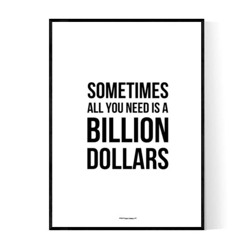 Billion Dollar Poster