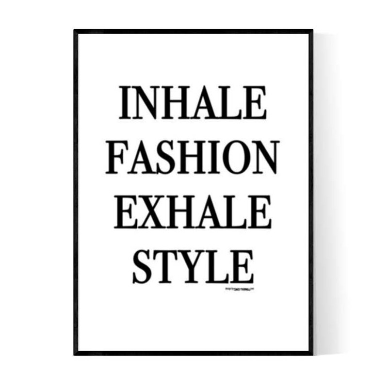 Inhale Style Poster