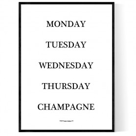 Champagne Weekdays